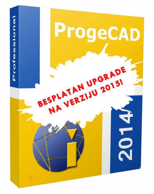 22.12.2014. Svi kupci progeCAD-a od 15.12.2014. imaju pravo na BESPLATAN update na verziju 2015
