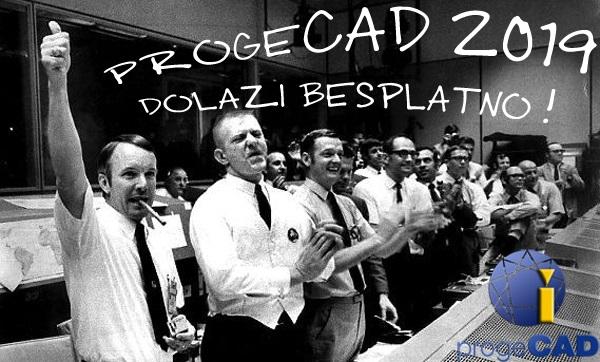 10.05.2018. progeCAD 2019 dolazi besplatno !